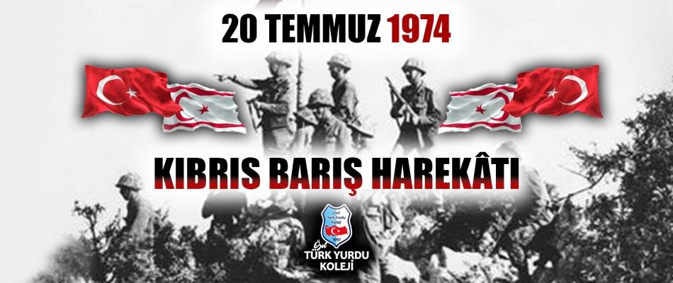 20 TEMMUZ 1974 KIBRIS BARIŞ HAREKÂTI