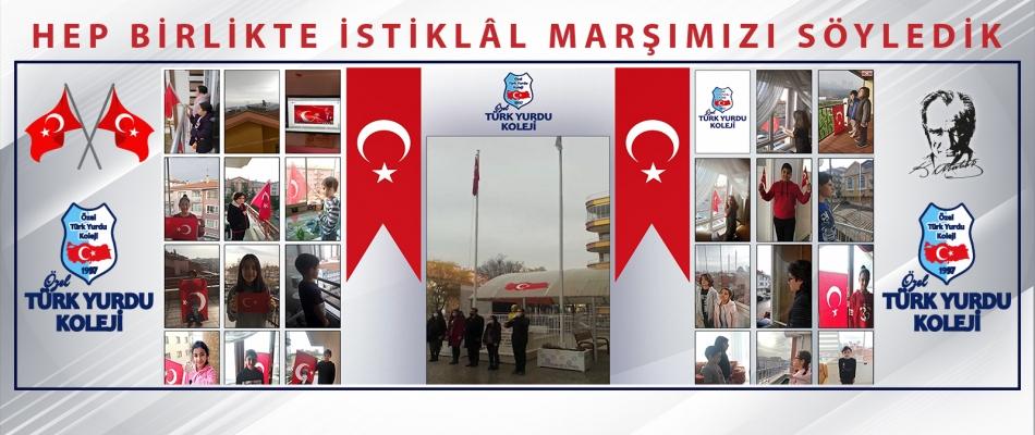 HEP BİRLİKTE İSTİKLÂL MARŞIMIZI SÖYLEDİK