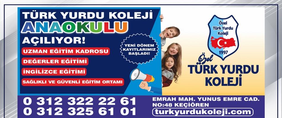 TÜRK YURDU KOLEJİ ANAOKULU AÇILIYOR!