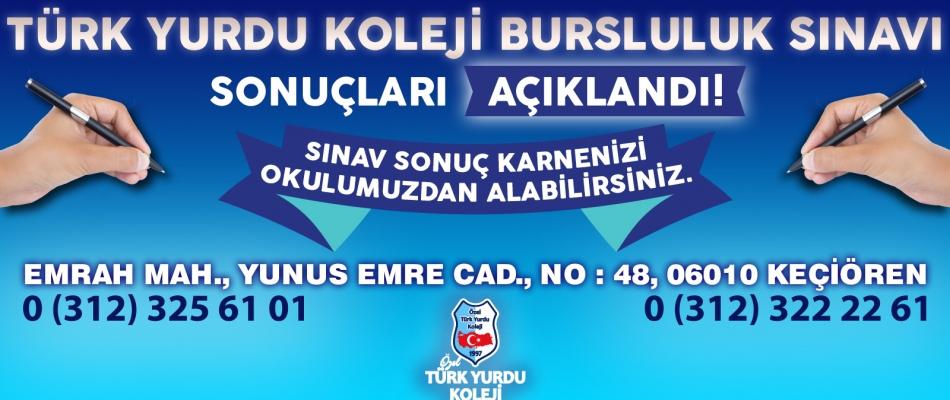 TÜRK YURDU KOLEJİ BURSLULUK SINAVI SONUÇLARI AÇIKLANDI!